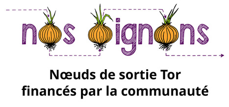 Nos oignons - Nœuds de sortie Tor | Le bac à sable des technos 2.0 et 3.0 | Scoop.it