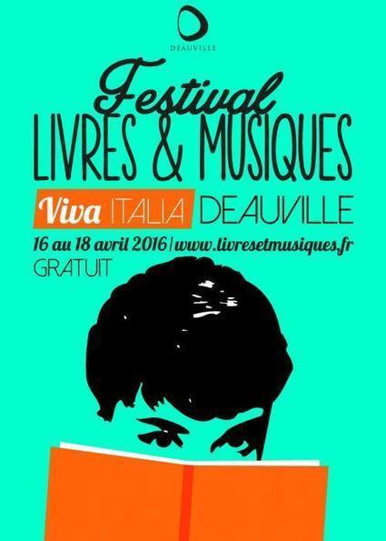 (agenda) 16 au 18 avril, Deauville, Festival Livres & musiques | La valise en papier | Scoop.it