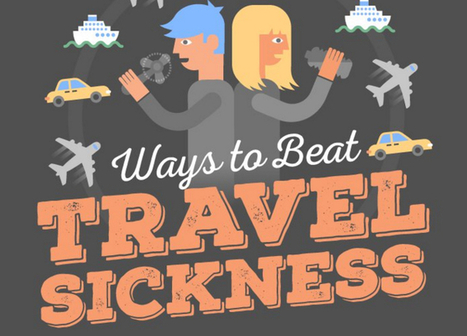 Infographic: 21 ways to beat travel sickness | IELTS, ESP, EAP and CALL | Scoop.it