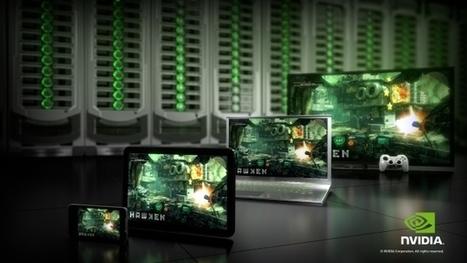 Nvidia GRID: les TV connectés deviennent une console NEXT GEN en cloud   LdS Innovation   Scoop.it