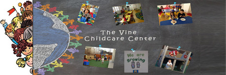 Why Parents Trust The Vine Child Care for Their Children | Infant & Child Care | Scoop.it