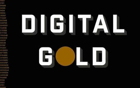 Book Review: Digital Gold is an Invaluable Page-Turner | ONLINE NEWS | Scoop.it