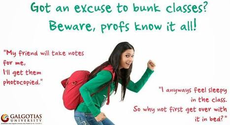 Got an excuse to #bunk #classes? Beware, profs know it all! | Galgotias University | Scoop.it