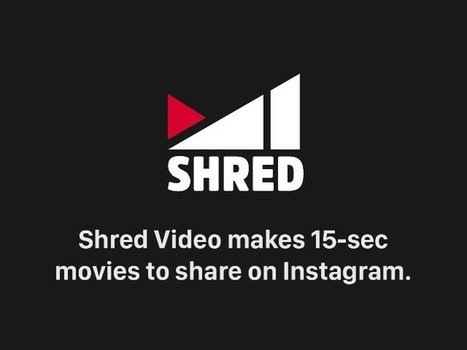 Shred Video on iOS Creates Movies Using Artificial Intelligence | MobilePhones | Scoop.it