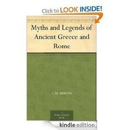 Amazon.com: Myths and Legends of Ancient Greece and Rome eBook: E.M. Berens: Kindle Store   Roman Archaeology   Scoop.it