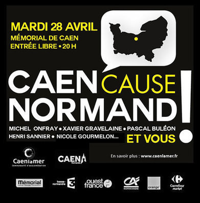#Normandie: Le 28 avril, Caen cause normand‏ ! #calvados - Cotentin webradio actu buzz jeux video musique electro  webradio en live ! | Les news en normandie avec Cotentin-webradio | Scoop.it