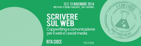 Seminario gratuito sulla scrittura digitale | Italiano digitale per letterati alla riscossa! | Scoop.it