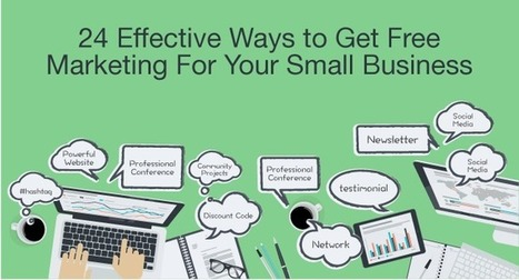 24 Effective Ways to Get Free Marketing For Small Business | Social Media | Scoop.it