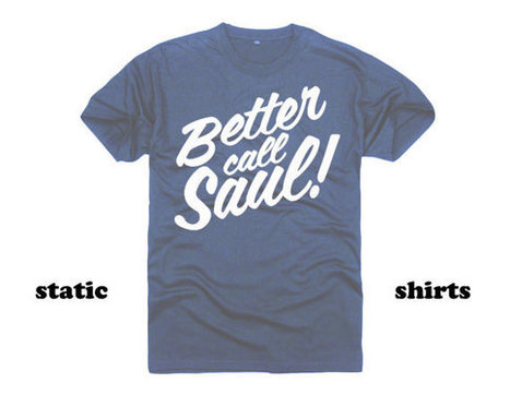 Better Call Saul Shirt | Breaking Bad Tshirts | New T-Shirt | Scoop.it