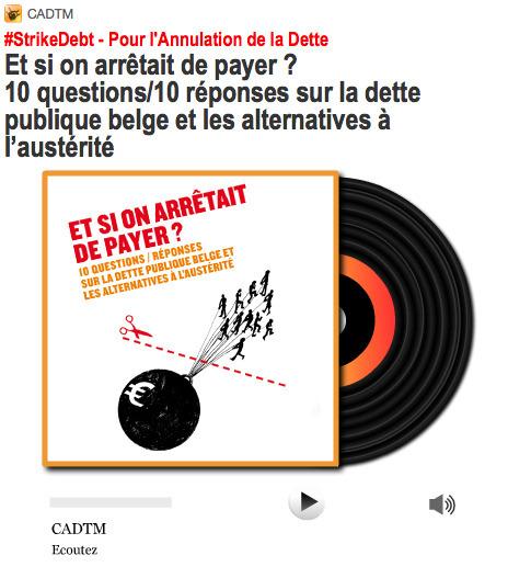 #StrikeDebt Et si on arrêtait de payer ? 10 questions/10 réponses sur la dette publique belge et les alternatives à l'austérité - Olivier Bonfond CADTM  Pour l'Annulation de la Dette | #Road to Dignity | Scoop.it