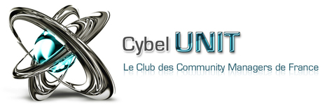 Cybel UNIT - Le Club Officiel des Community Managers de France | Community Management, Webmarketing | Scoop.it