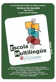 Escola Pia Balmes: Projecte d'Escola Multilingüe. | Actualitat dels centres de Sarrià-Sant Gervasi | Scoop.it