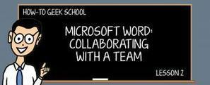 [GEEK SCHOOL] Word for Teams 2: Keeping Track of Changes Made to a Document | LOGECT | Scoop.it
