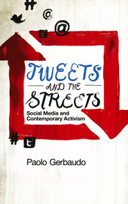 TWEETS AND THE STREETS: SOCIAL MEDIA AND CONTEMPORARY ACTIVISM | Empowerment, citizens and change | Scoop.it