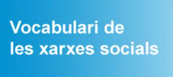 (CA) (ES) (FR) (EN) (PT) (GL) (IT) - Vocabulari de les xarxes socials | TERMCAT | Glossarissimo! | Scoop.it