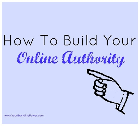 How To Build Your Online Authority [VIDEO] | CarlosJavier_76 | Scoop.it
