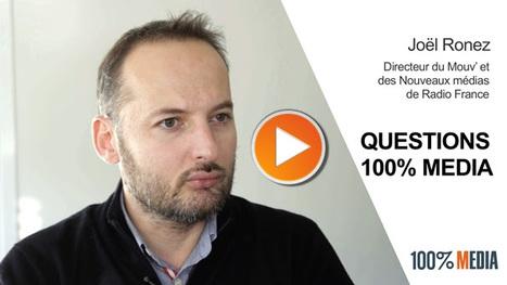 Le nouveau Mouv' et la stratégie digitale du groupe Radio France par Joël Ronez en vidéo - Offremedia | Radio 2.0 (En & Fr) | Scoop.it