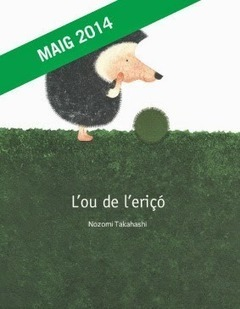 Recomanem llibres infantils i juvenils : L'ou de l'eriçó | Biblioteca escolar i LIJ | Scoop.it