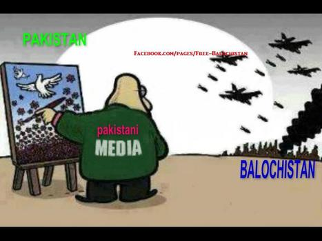 Pakistani media silence is a war crime against the Baloch Nation! | Human Rights and the Will to be free | Scoop.it