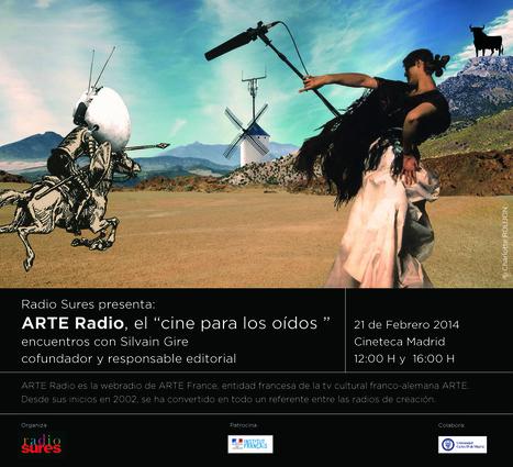 Radio Sures organiza un encuentro con Silvain Gire, director de ARTE Radio, en Madrid en 21 de febrero   Radio 2.0 (Esp)   Scoop.it