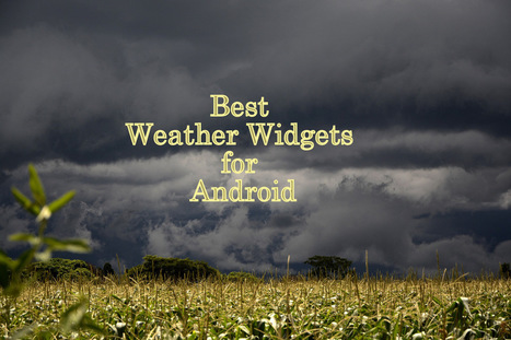 Best Weather Widgets for Android Users | Blogs By Yogita Aggarwal | Scoop.it