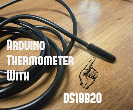 Arduino Thermometer With DS18B20 - Electronics-Lab | Raspberry Pi | Scoop.it