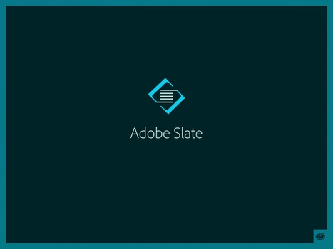 Digital Storytelling with Adobe Slate | Content Creation, Curation, Management | Scoop.it