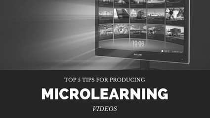 Top 5 Tips for Producing Microlearning Videos | E-Learning, M-Learning | Scoop.it