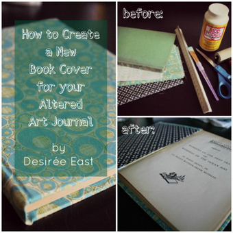 how to create a new book cover for your altered art journal | Journal For You! | Scoop.it