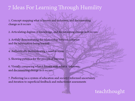 Humility Is An Interesting Starting Point For Learning | internet et education populaire | Scoop.it