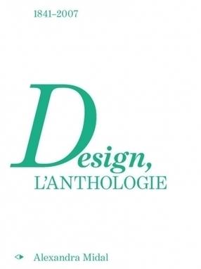 Cité du design | Éditions | Design, l'anthologie | The Nomad | Scoop.it