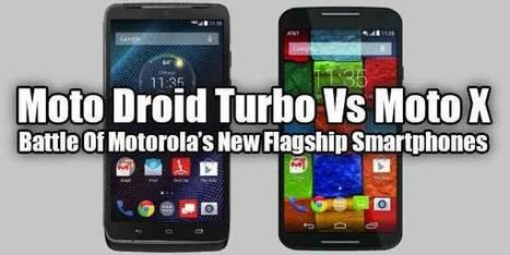 Moto Droid Turbo Vs Moto X: Battle Of Motorola's New Flagship Smartphones | EXEIdeas | Scoop.it