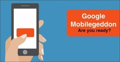 Get ready for Mobilegeddon, Latest Google Update! | SEO Services | Scoop.it