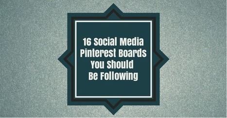 16 Social Media Pinterest Boards You Should Be Following | Public Relations & Social Media Insight | Scoop.it