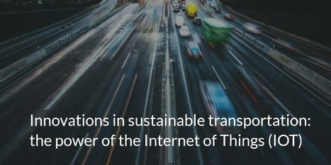 "Innovations in sustainable transportation: the power of the Internet of Things (IOT) | ""green business"" 