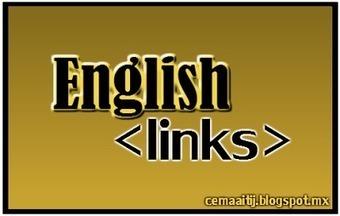 CEMAAI Tijuana: Páginas Recomendadas: Inglés / Recommended EFL websites | EFL and ESL Techno Skills | Scoop.it
