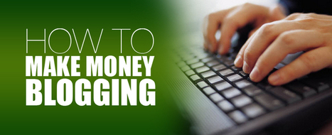 How To Make Money Blogging | Ways to make money online | Scoop.it