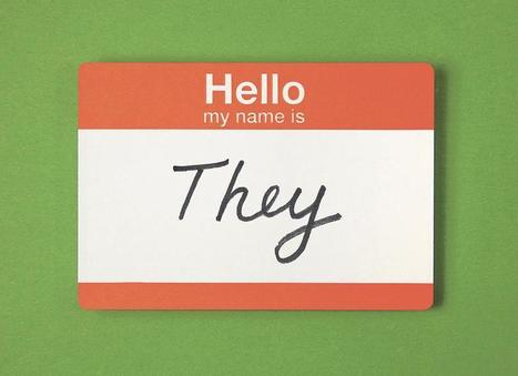 'They,' the Singular Pronoun, Gets Popular | M-learning, E-Learning, and Technical Communications | Scoop.it