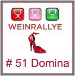Weinrallye # 51Domina | Weinrallye | Scoop.it
