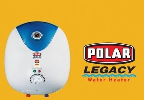 5 Outstanding Facilities Which a High Quality Geyser Offers | Polar India | Home Appliance & Fan | Scoop.it