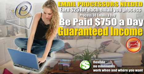 Earn $25.00 For Every Email You Process! | Work From Home | Scoop.it