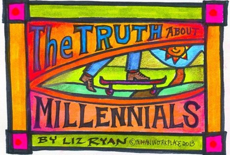 The Truth about Millennials | Inspiration | Scoop.it