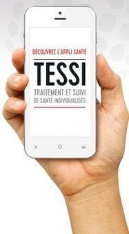 TESSI : application mobile pour le Traitement Et Suivi de Santé Individualisés | e-santé | Scoop.it