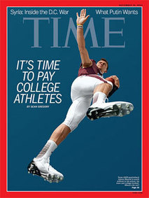 Issue Of Whether To Pay College Athletes Explored In Time Magazine Cover Story - SportsBusiness Daily | SportsBusiness Journal | SportsBusiness Daily Global | Sport Management 2 | Scoop.it