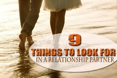 What are you looking for in a relationship partner – 9 traits | WikiYeah | Scoop.it