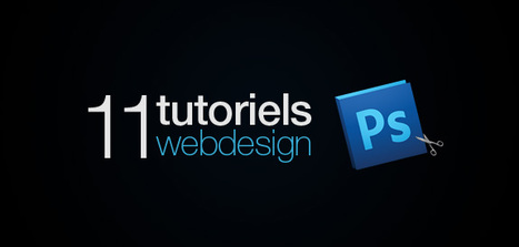 11 tutoriels pour vos designs web | Time to Learn | Scoop.it
