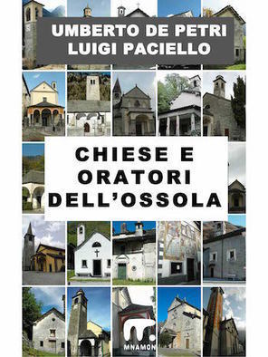Chiese e oratori dell'Ossola • Mnamon Editore | Mnamon su scoop | Scoop.it