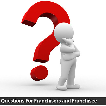 107 Questions For Franchisors and Franchisee - Gary Prenevost: | Best Franchise Opportunities Canada | Scoop.it