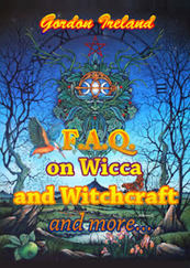 Faq On Wicca And Witchcraft And More by Gordon Ireland | Paganism | Scoop.it