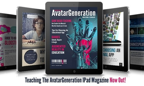 AvatarGeneration Launches EdTech IPad Magazine! | Social Mercor | Scoop.it